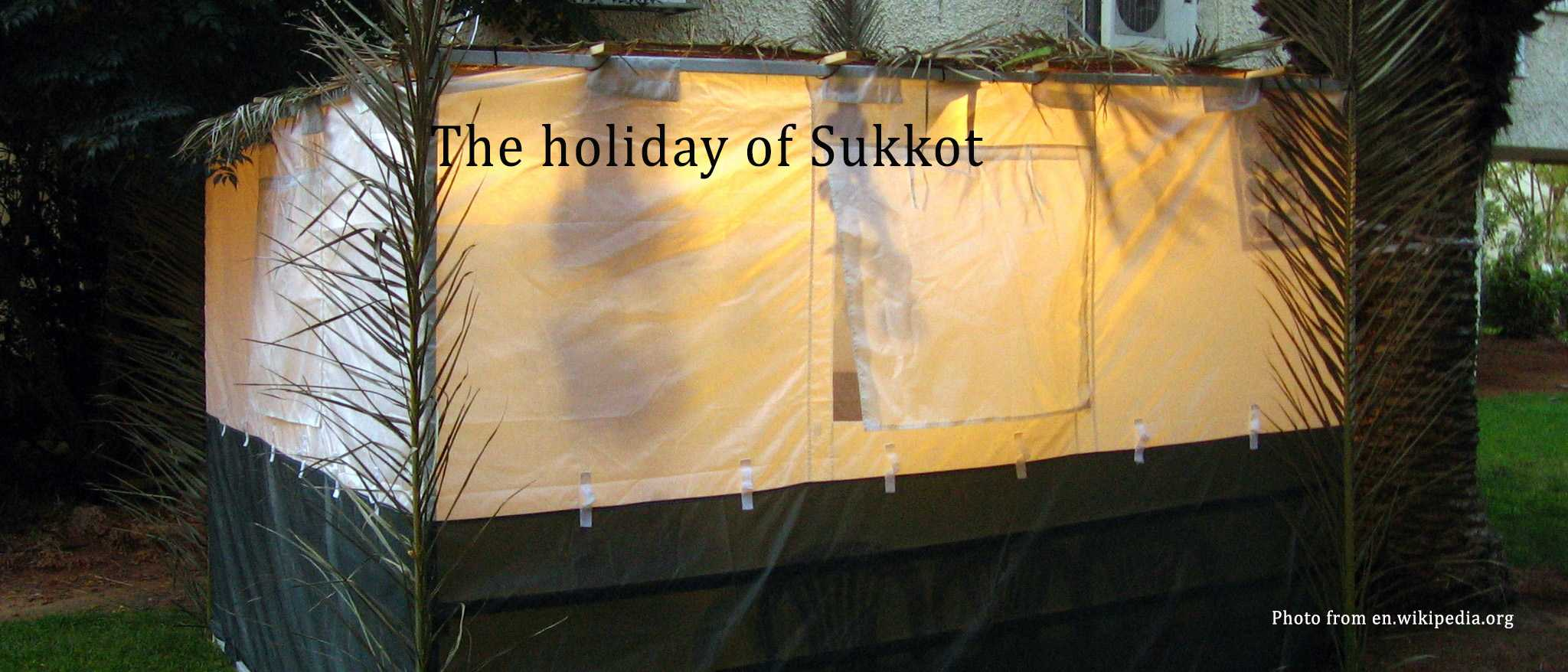 The holiday of Sukkot