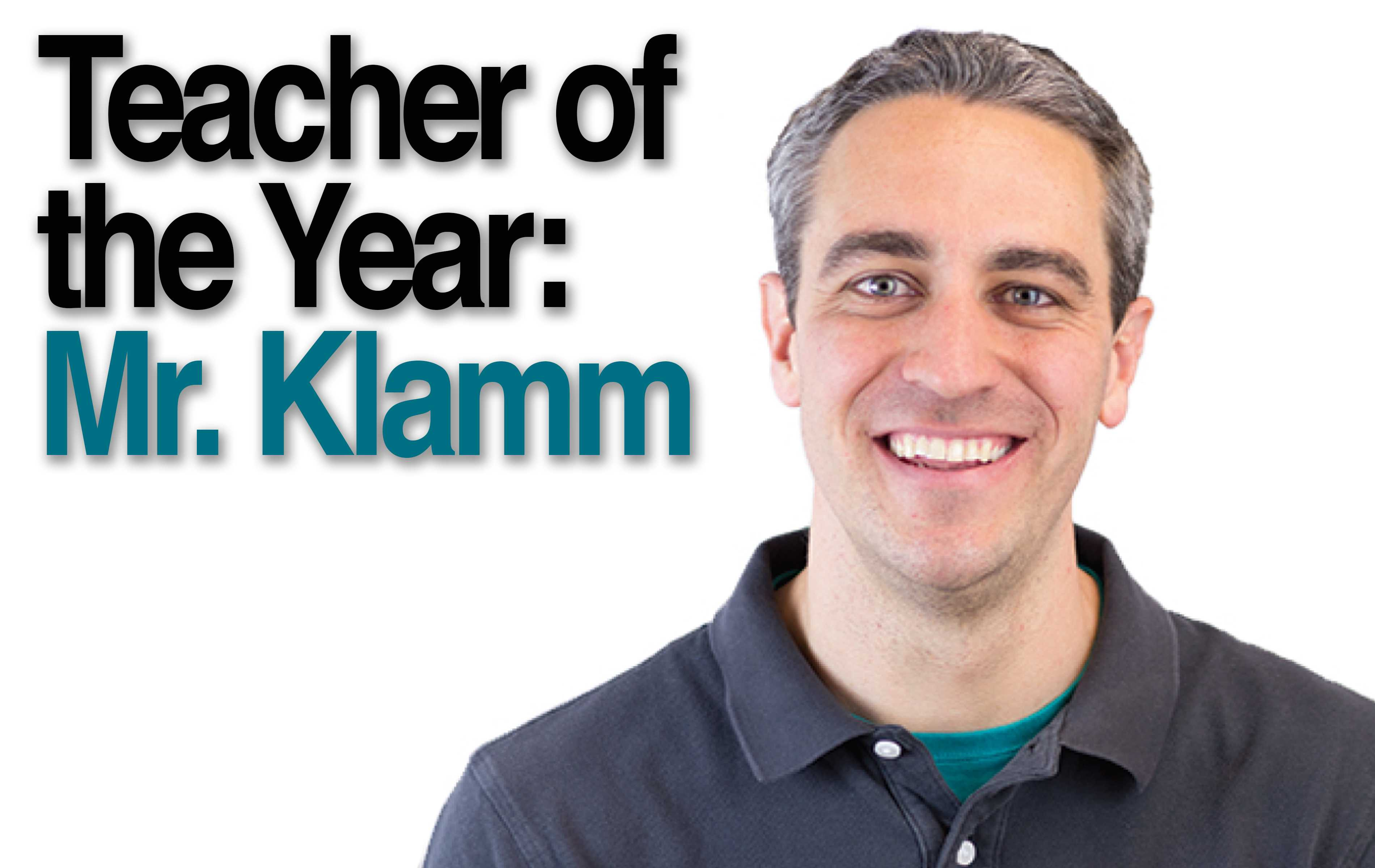 Teacher and Support Staff of the Year goes to Mr. Klamm and Mrs. Eiseman
